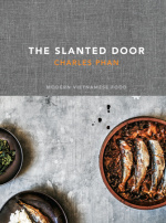Cookbook Review: The Slanted Door